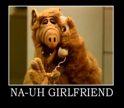 Alf - na-uh girlfriend